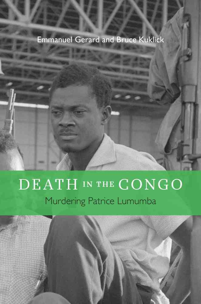 Death in the Congo By Gerard, Emmanuel/ Kuklick, Bruce
